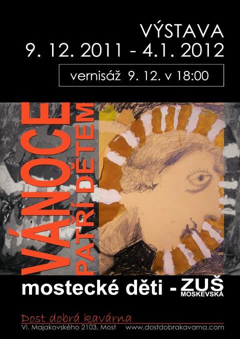 Výstava dětí školy 9.12.2011- 4.1.2012